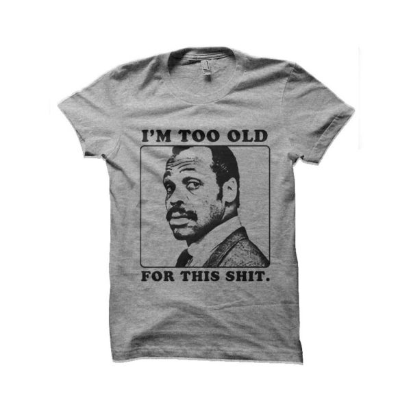 Roger Murtaugh Lethal Weapon t-shirt
