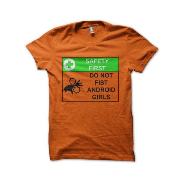 Shirt Do not firts Andoird girl orange