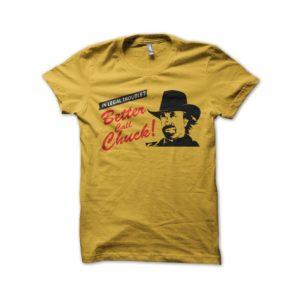 Shirt better call chuck parody better call saul yellow