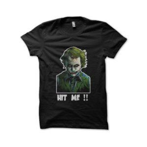 T-shirt Joker Hit me black