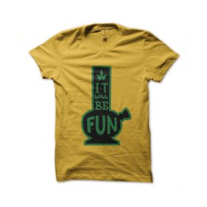 T-shirt c bang is fun ganja