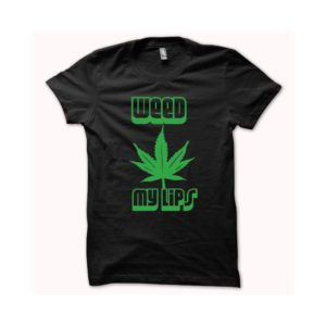T-shirt weed my lips green-black
