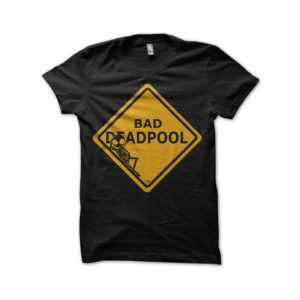 Tee shirt Deadpool - Bad Deadpool
