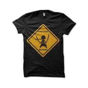 Tee shirt Zoro Roronoa - One Piece Caution badass